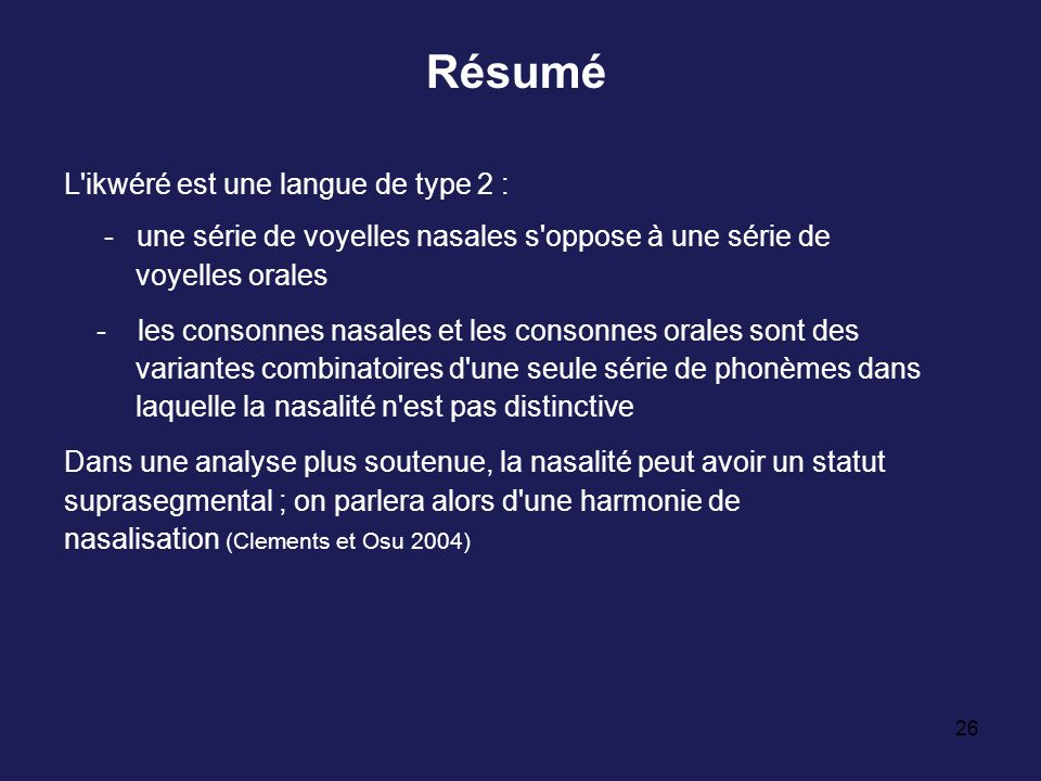 Résumé L ikwéré est une langue de type 2 :