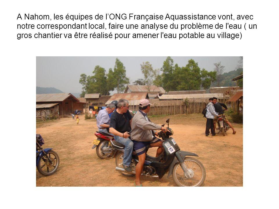 A Nahom, les équipes de l'ONG Française Aquassistance vont, avec notre correspondant local, faire une analyse du problème de l eau ( un gros chantier va être réalisé pour amener l eau potable au village)