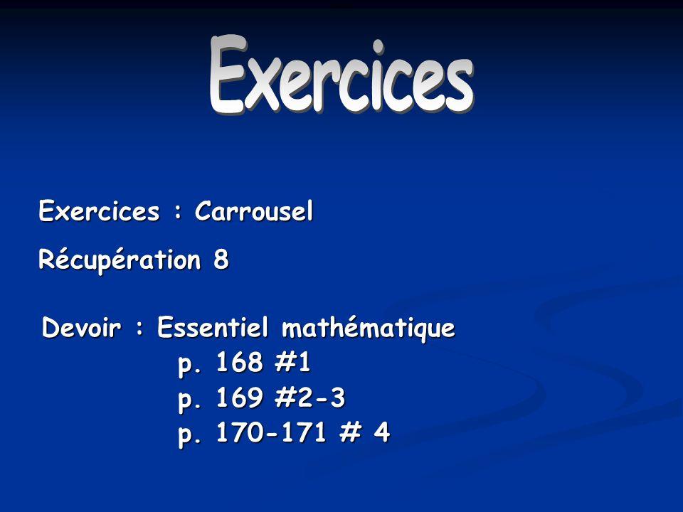 Exercices Exercices : Carrousel Récupération 8