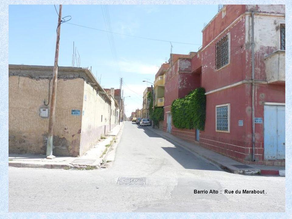 Barrio Alto : Rue du Marabout .