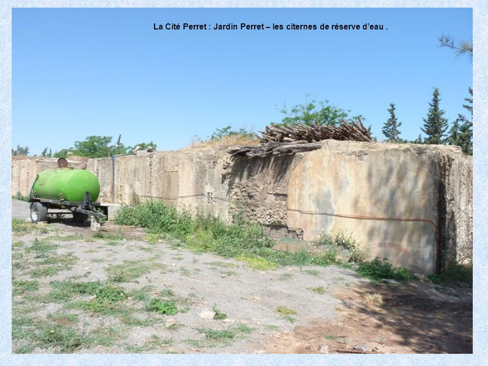 La Cité Perret : Jardin Perret – les citernes de réserve d'eau .