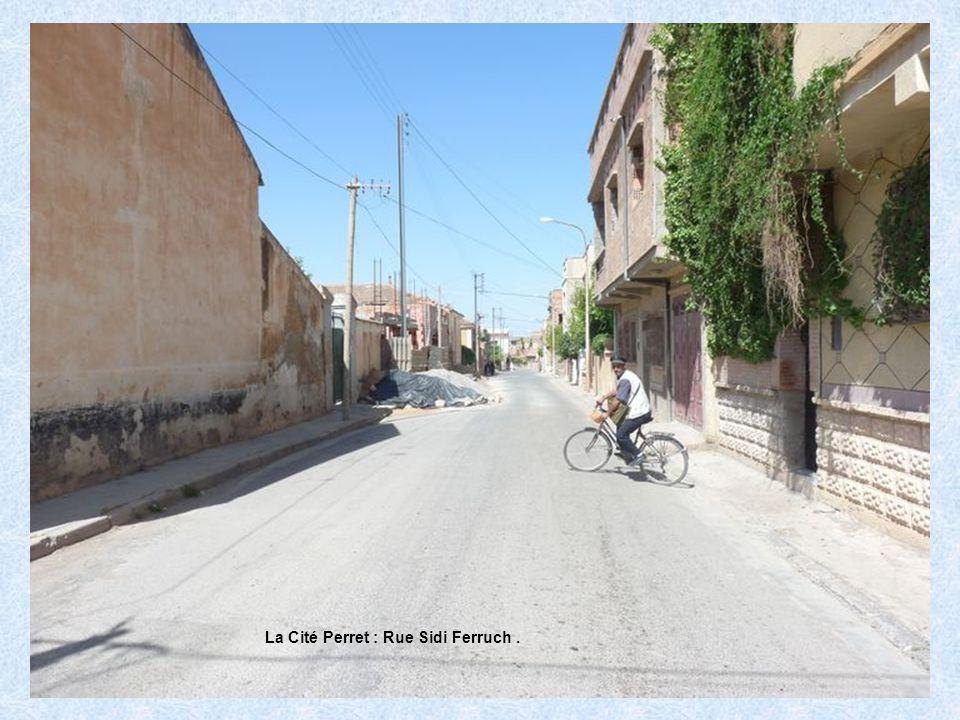 La Cité Perret : Rue Sidi Ferruch .