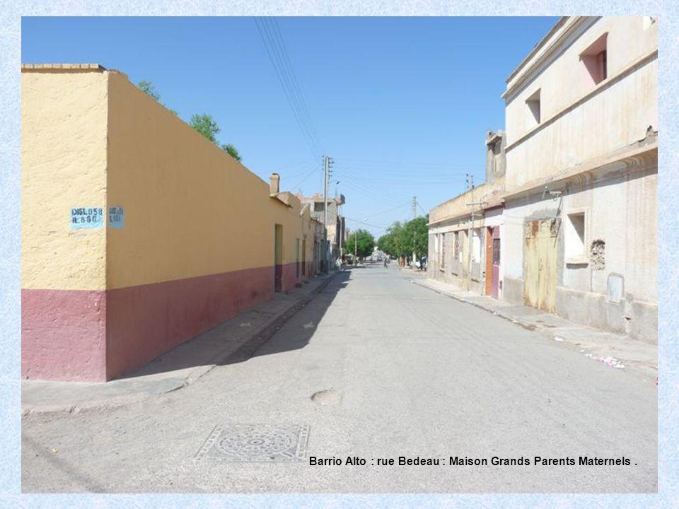 Barrio Alto : rue Bedeau : Maison Grands Parents Maternels .