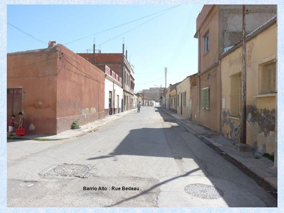 Barrio Alto : Rue Bedeau .