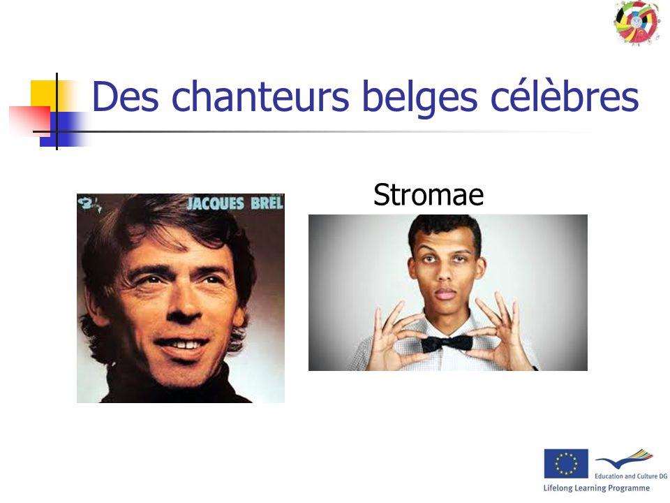 Des chanteurs belges célèbres