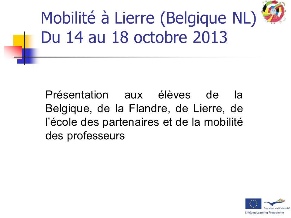 Mobilité à Lierre (Belgique NL) Du 14 au 18 octobre 2013