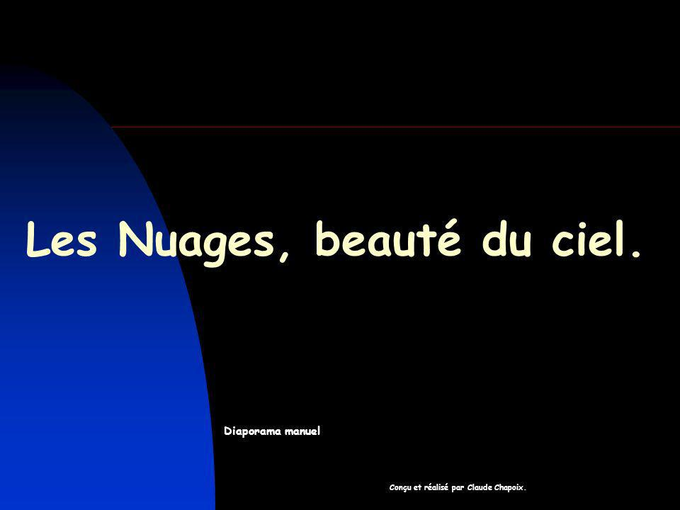 Les Nuages, beauté du ciel.