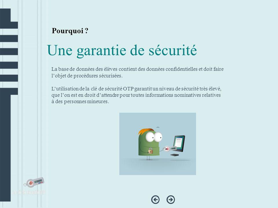 Une garantie de sécurité