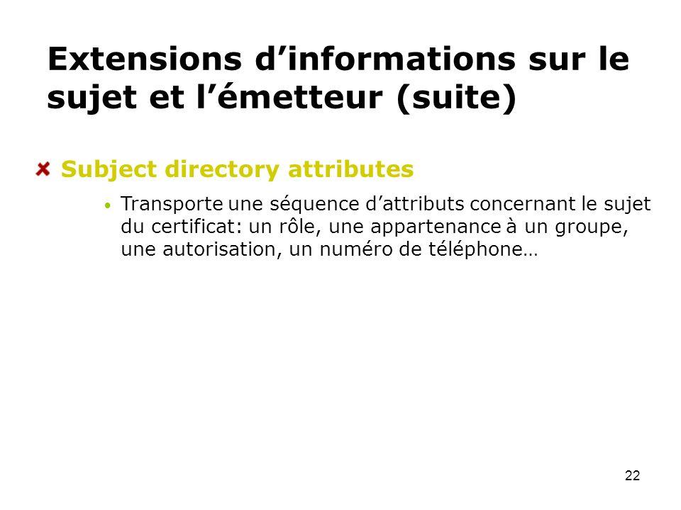 Extensions d'informations sur le sujet et l'émetteur (suite)