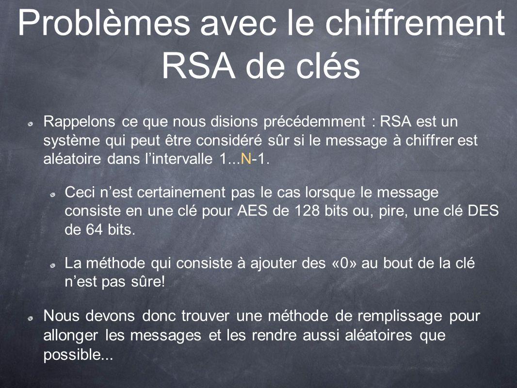 Problèmes avec le chiffrement RSA de clés