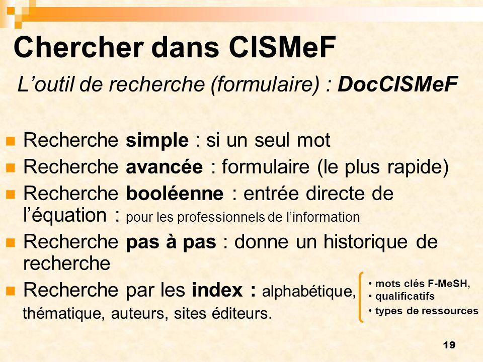 Chercher dans CISMeF L'outil de recherche (formulaire) : DocCISMeF