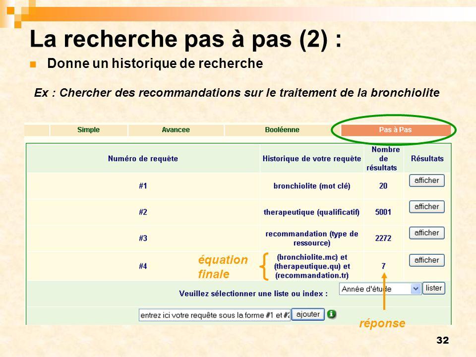 Ex : Chercher des recommandations sur le traitement de la bronchiolite