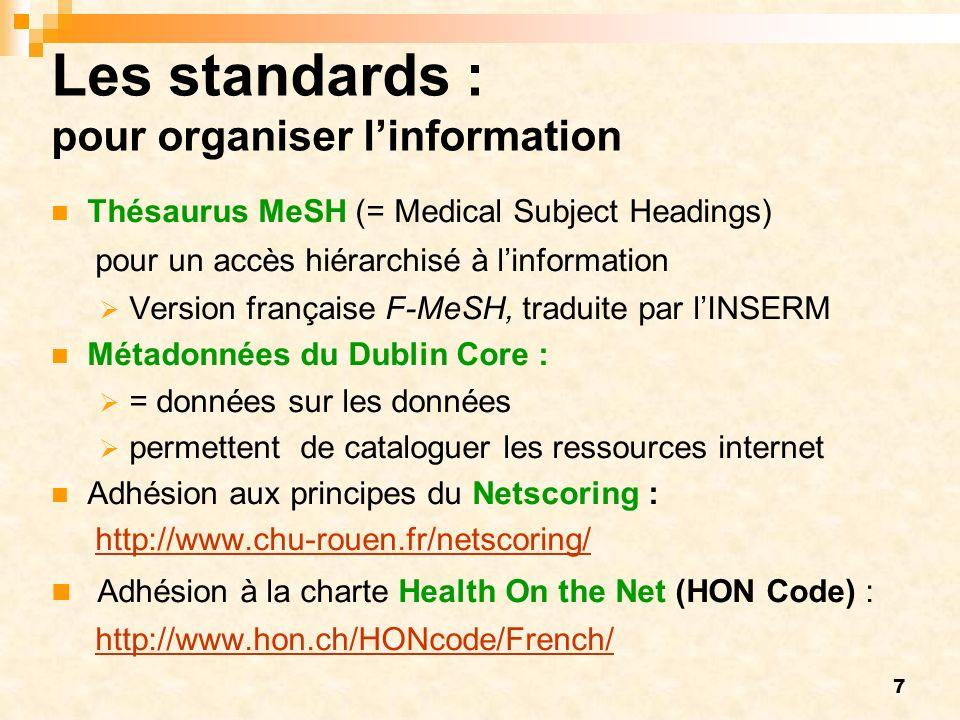 Les standards : pour organiser l'information