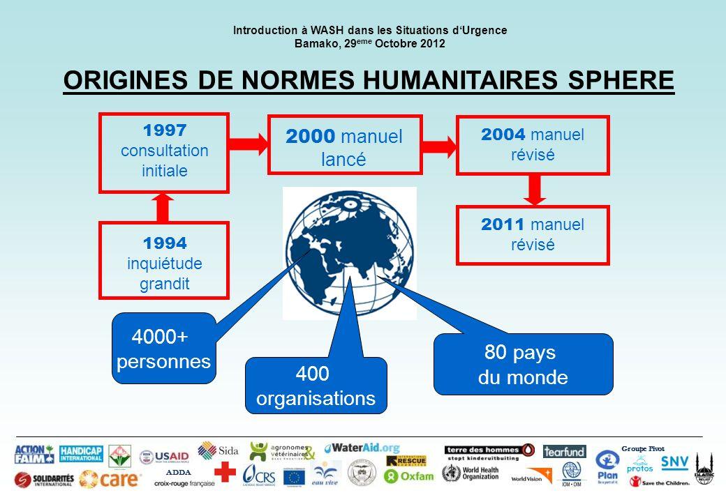 ORIGINES DE NORMES HUMANITAIRES SPHERE