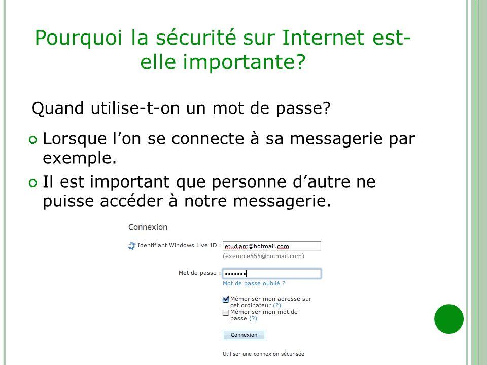 Pourquoi la sécurité sur Internet est-elle importante