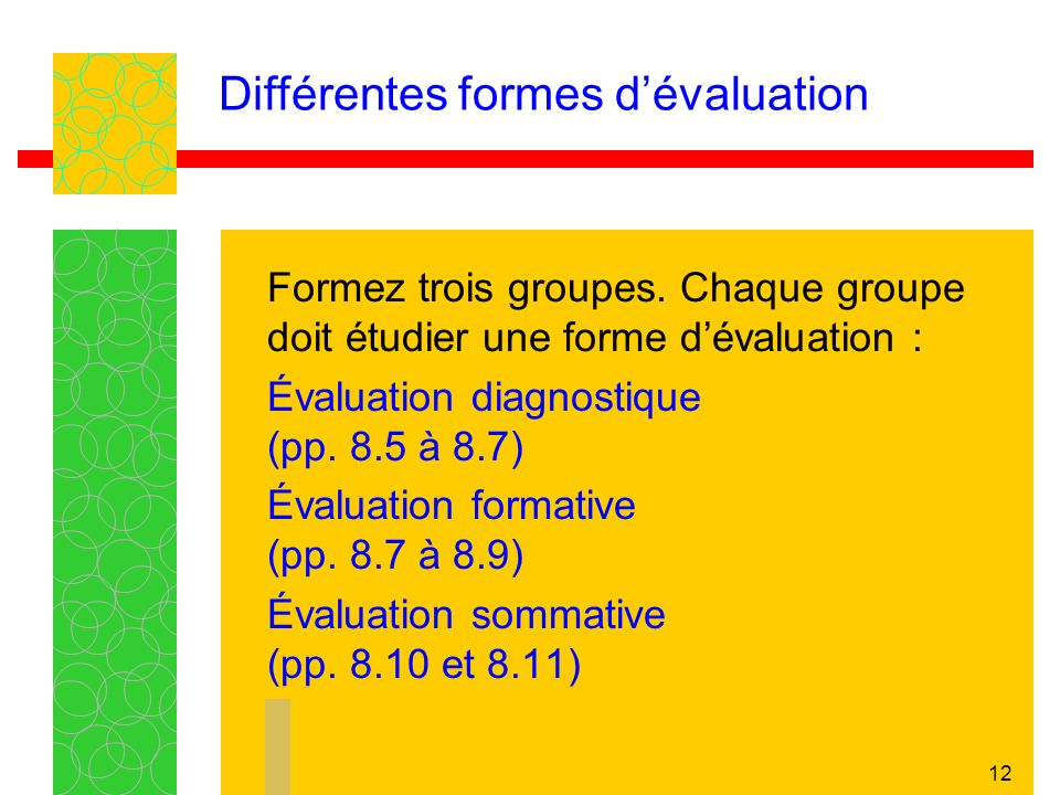 Différentes formes d'évaluation