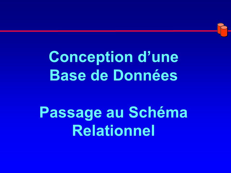 Conception d'une Base de Données Passage au Schéma Relationnel