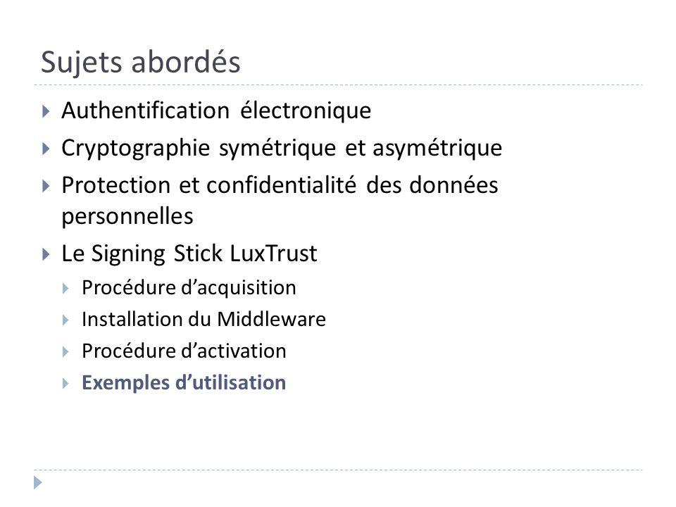 Sujets abordés Authentification électronique