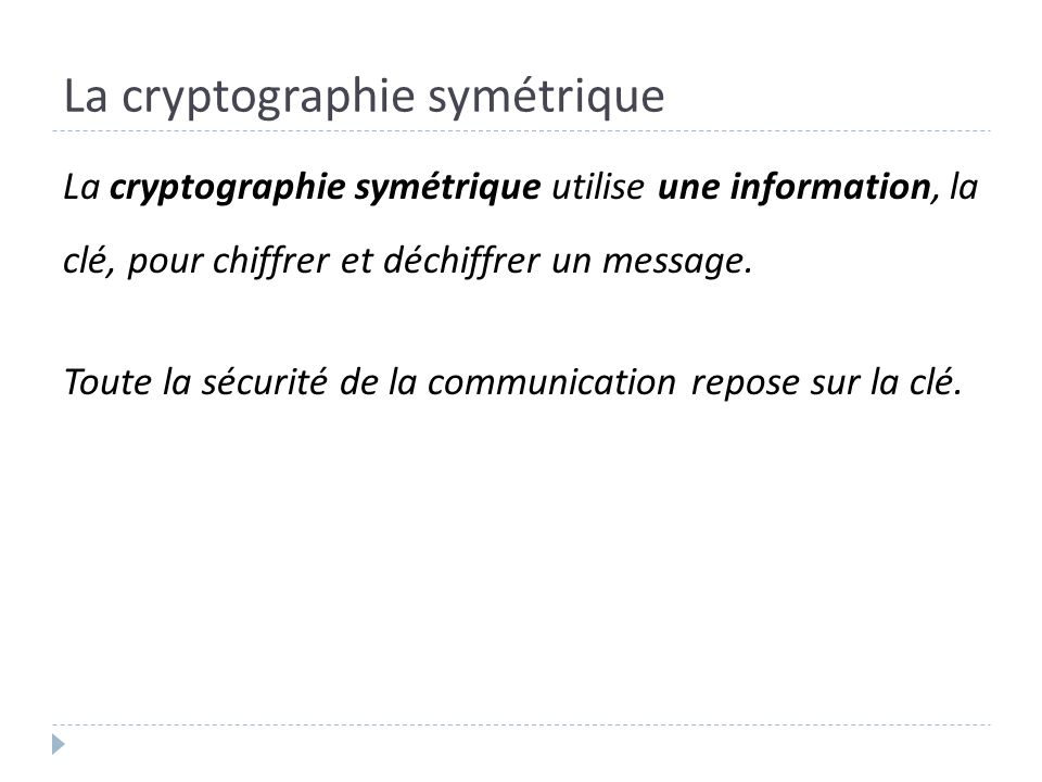 La cryptographie symétrique