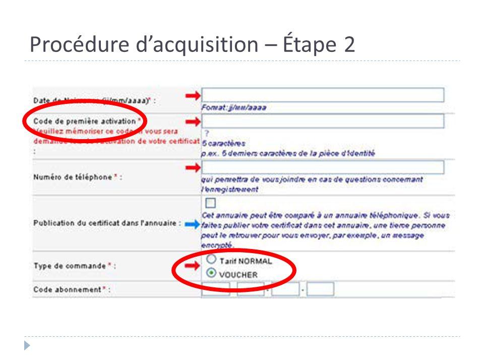 Procédure d'acquisition – Étape 2