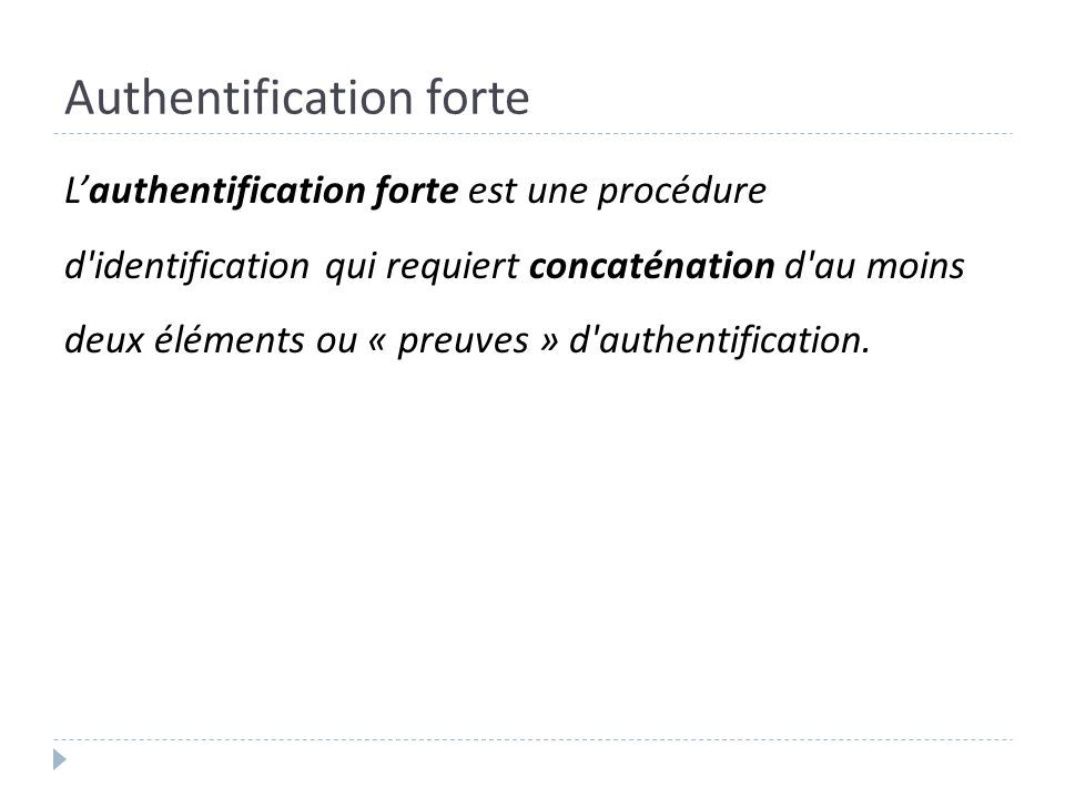 Authentification forte