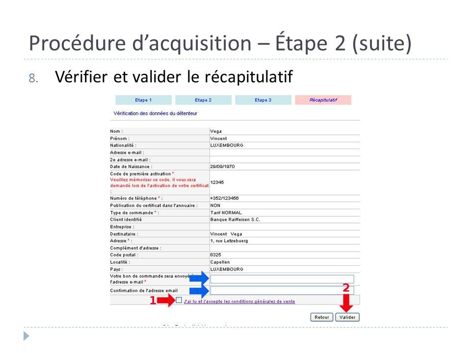 Procédure d'acquisition – Étape 2 (suite)