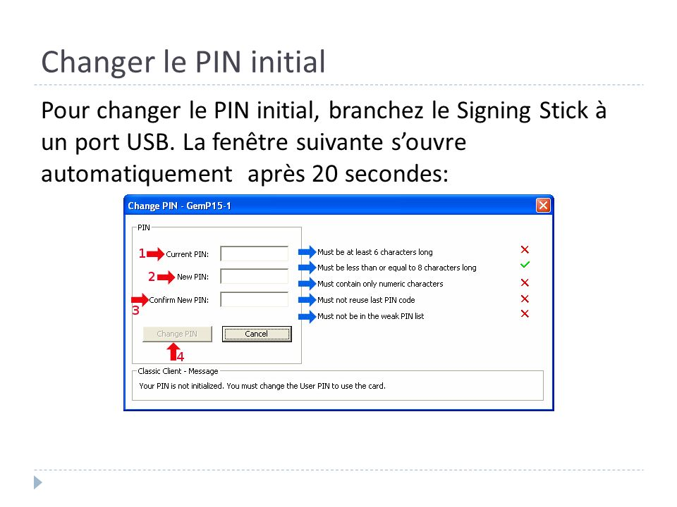 Changer le PIN initial