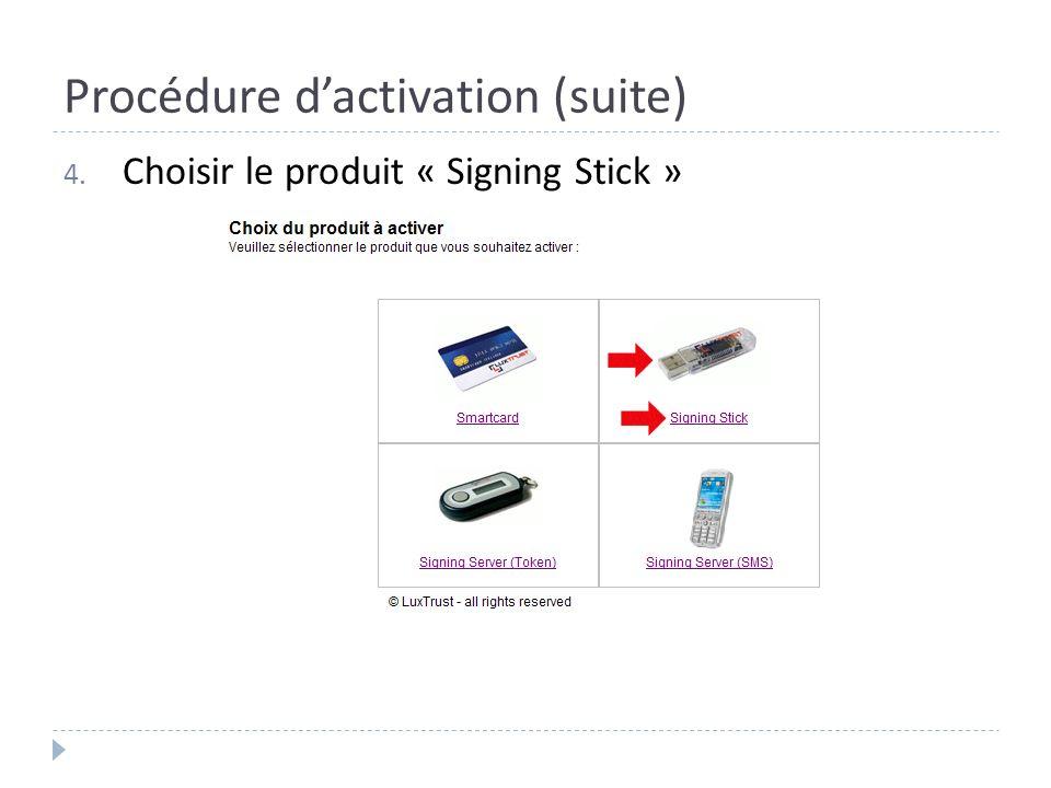 Procédure d'activation (suite)
