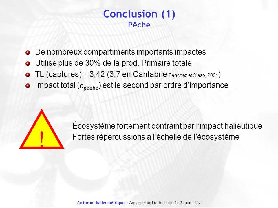 8e forum halieumétrique - Aquarium de La Rochelle, 19-21 juin 2007