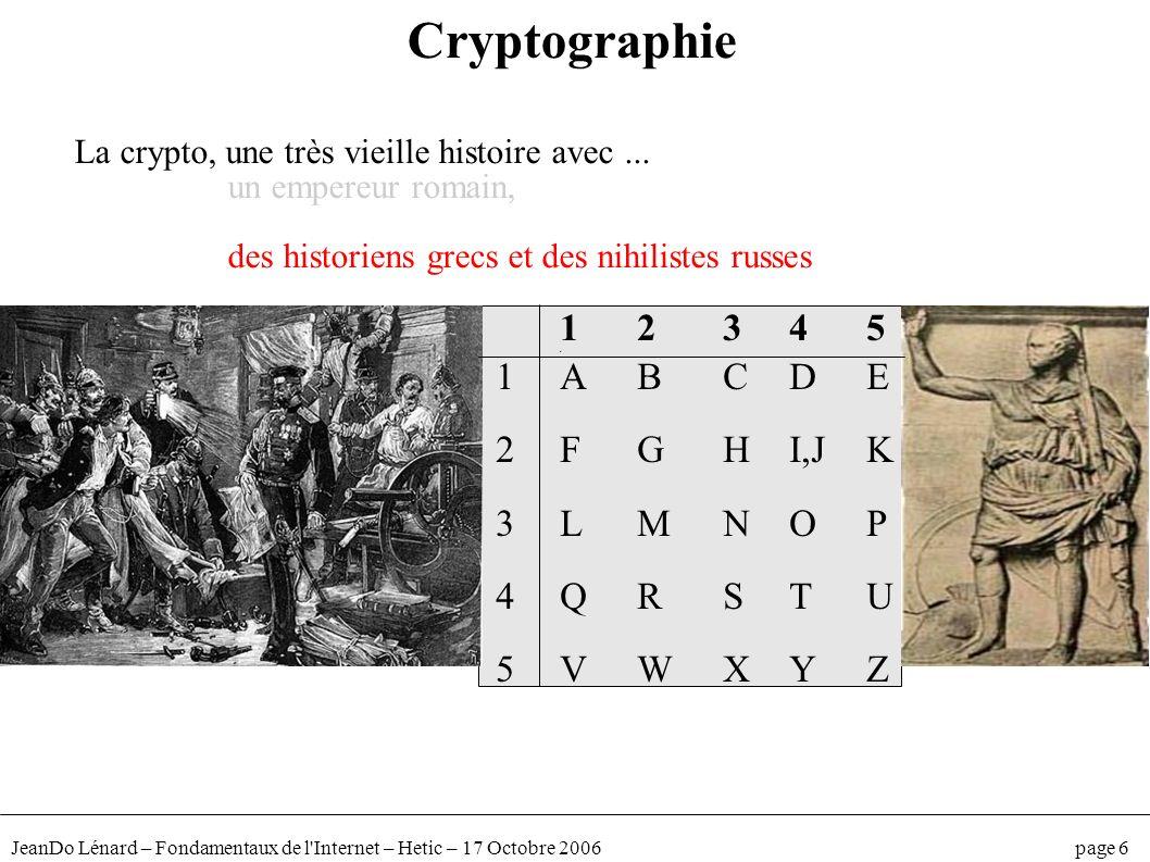 Cryptographie 1 2 3 4 5 1 A B C D E 2 F G H I,J K 3 L M N O P