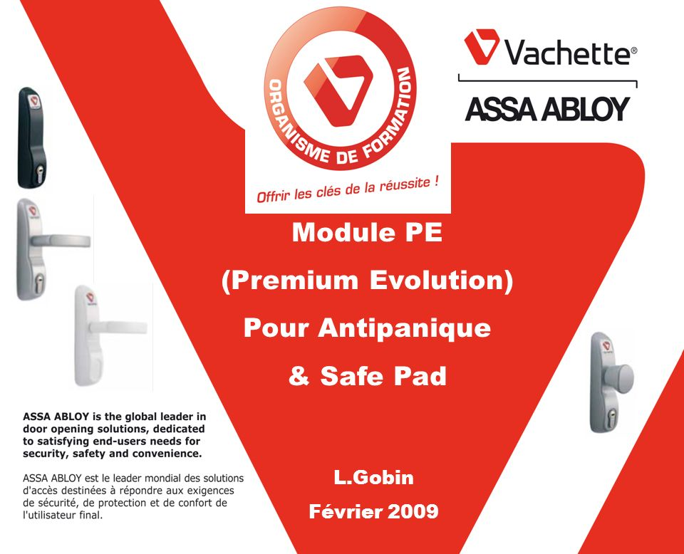 Module PE (Premium Evolution) Pour Antipanique & Safe Pad L.Gobin