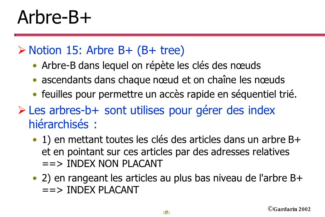 Arbre-B+ Notion 15: Arbre B+ (B+ tree)