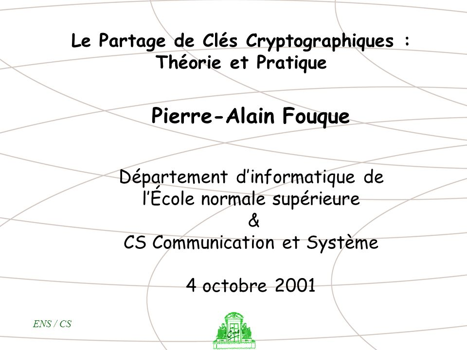 Le Partage de Clés Cryptographiques : Théorie et Pratique