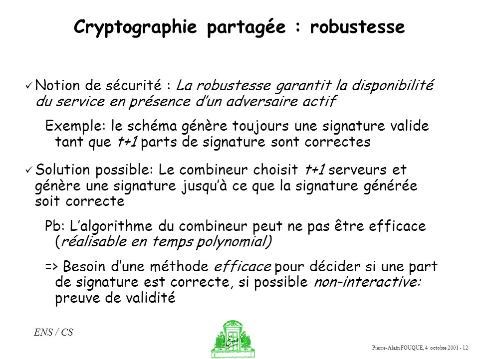 Cryptographie partagée : robustesse