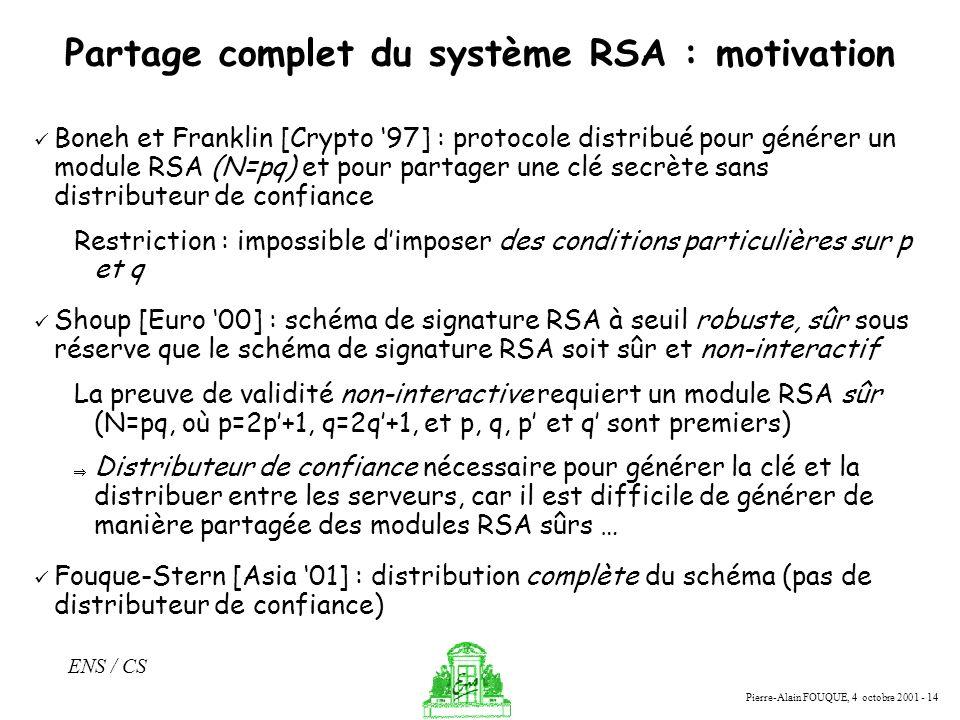 Partage complet du système RSA : motivation