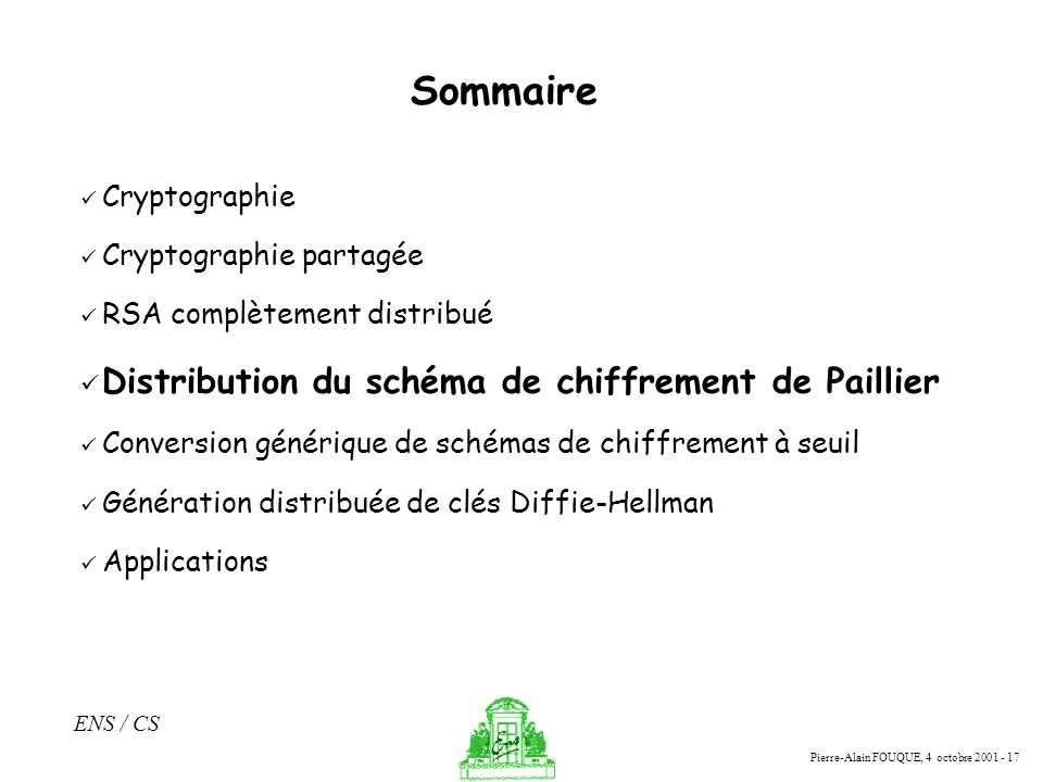 Sommaire Distribution du schéma de chiffrement de Paillier