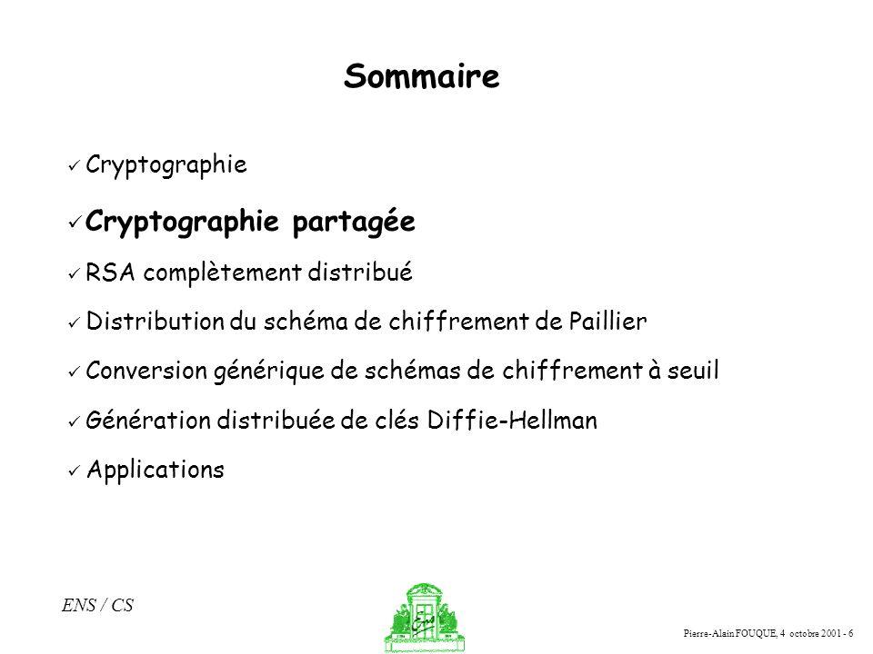 Sommaire Cryptographie partagée Cryptographie