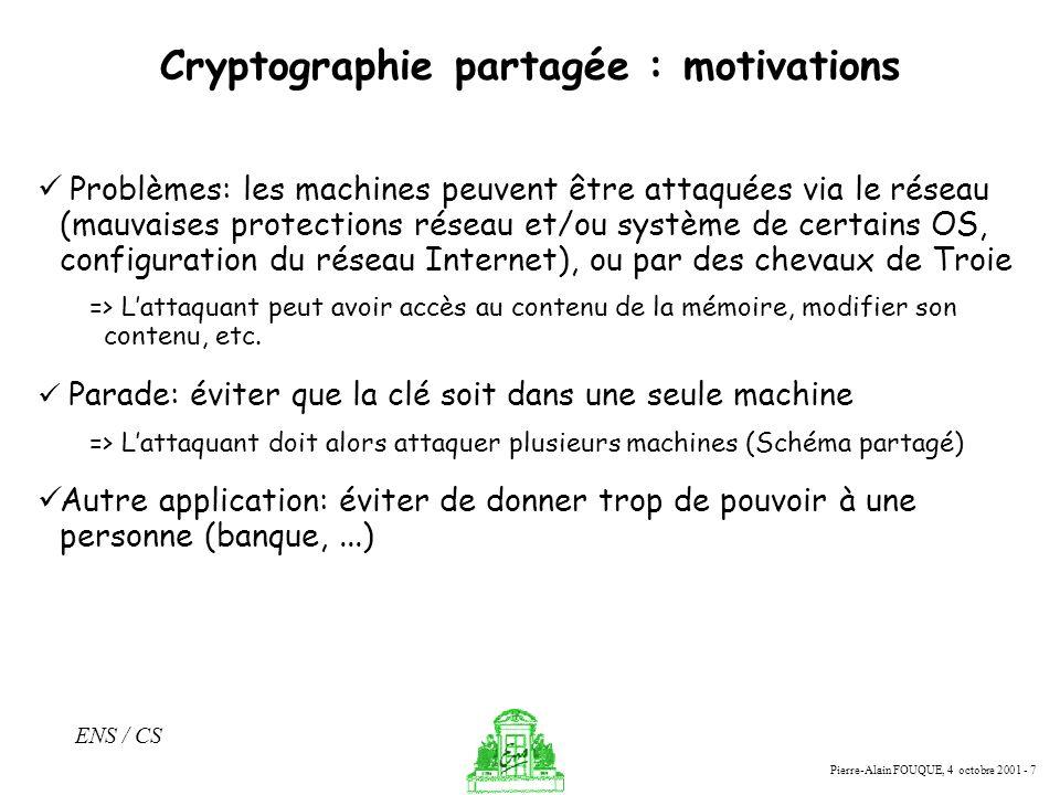 Cryptographie partagée : motivations