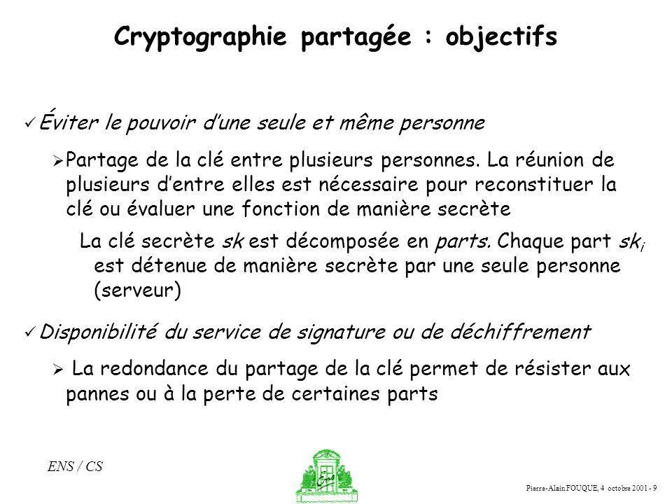 Cryptographie partagée : objectifs