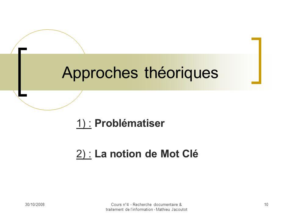 1) : Problématiser 2) : La notion de Mot Clé