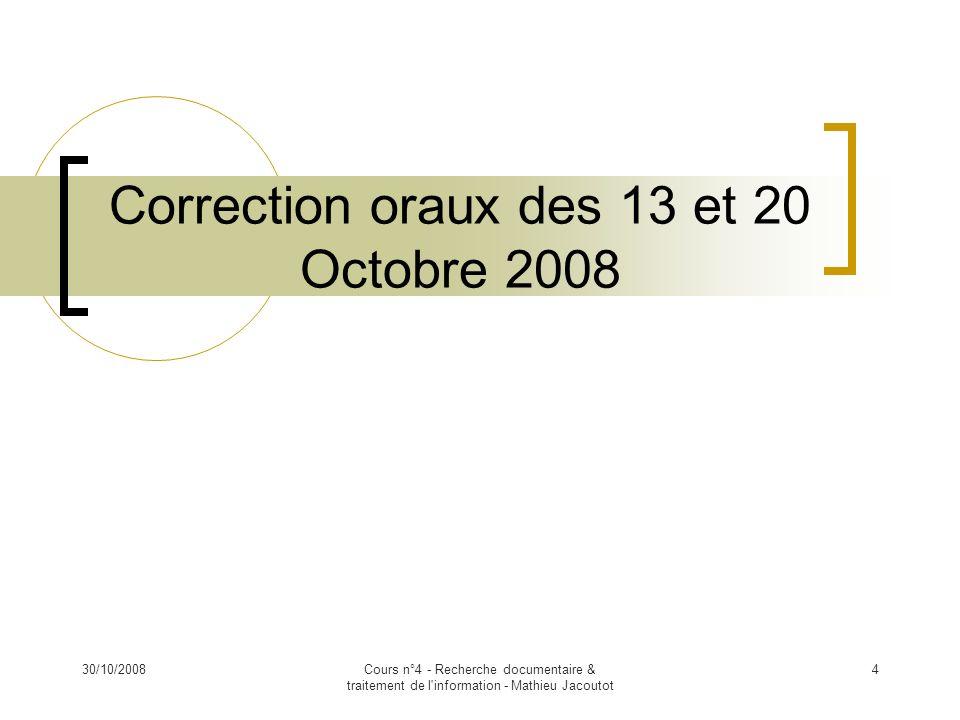 Correction oraux des 13 et 20 Octobre 2008