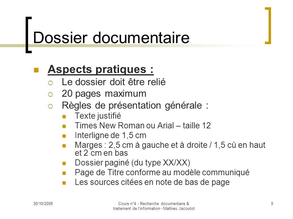 Dossier documentaire Aspects pratiques : Le dossier doit être relié