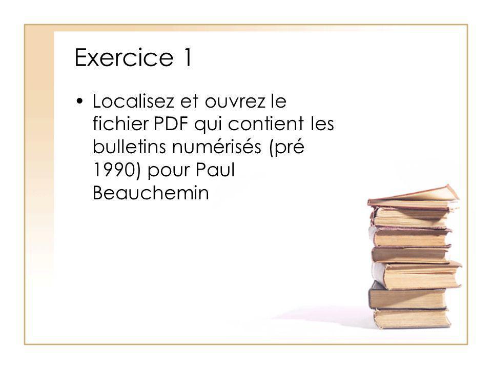 Exercice 1 Localisez et ouvrez le fichier PDF qui contient les bulletins numérisés (pré 1990) pour Paul Beauchemin.