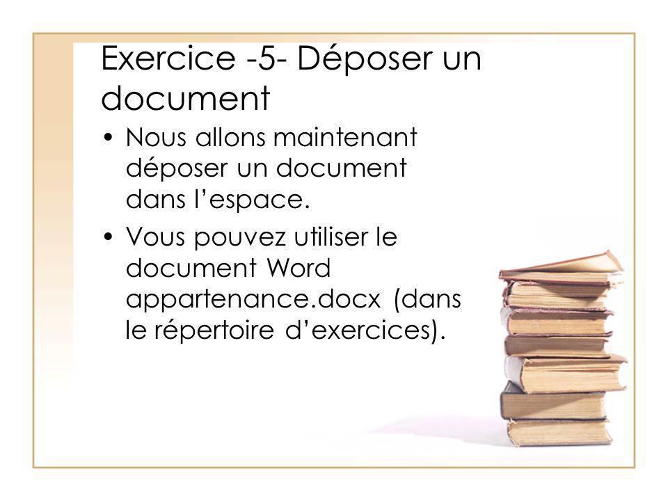 Exercice -5- Déposer un document