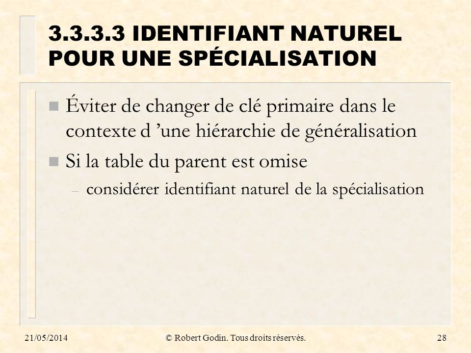 3.3.3.3 IDENTIFIANT NATUREL POUR UNE SPÉCIALISATION