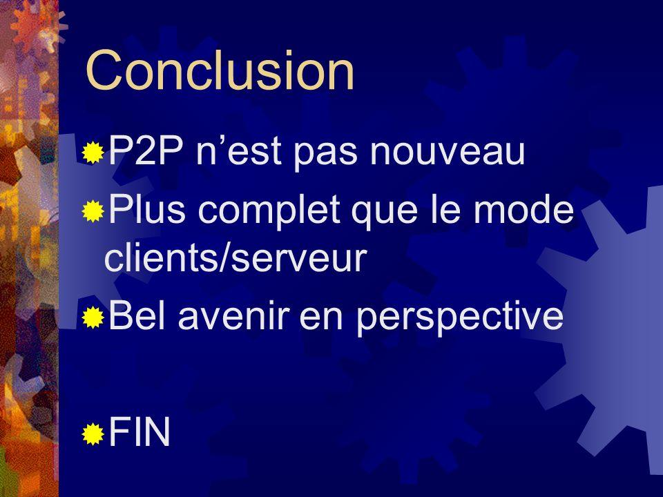 Conclusion P2P n'est pas nouveau