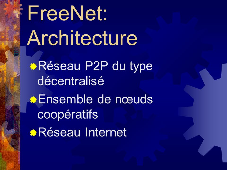 FreeNet: Architecture