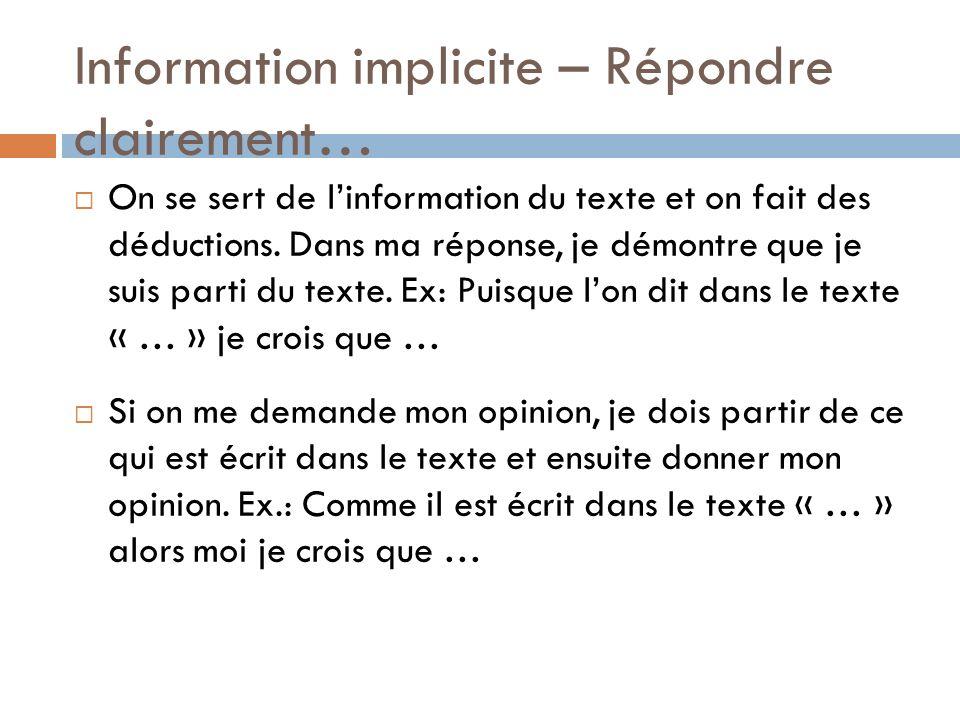 Information implicite – Répondre clairement…