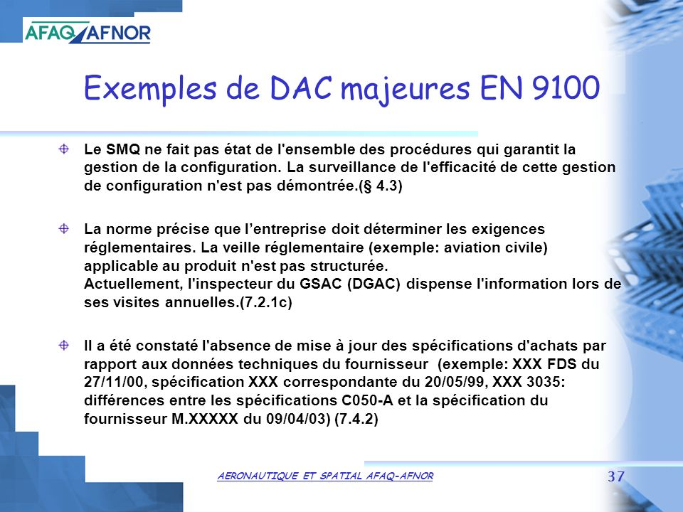 Exemples de DAC majeures EN 9100