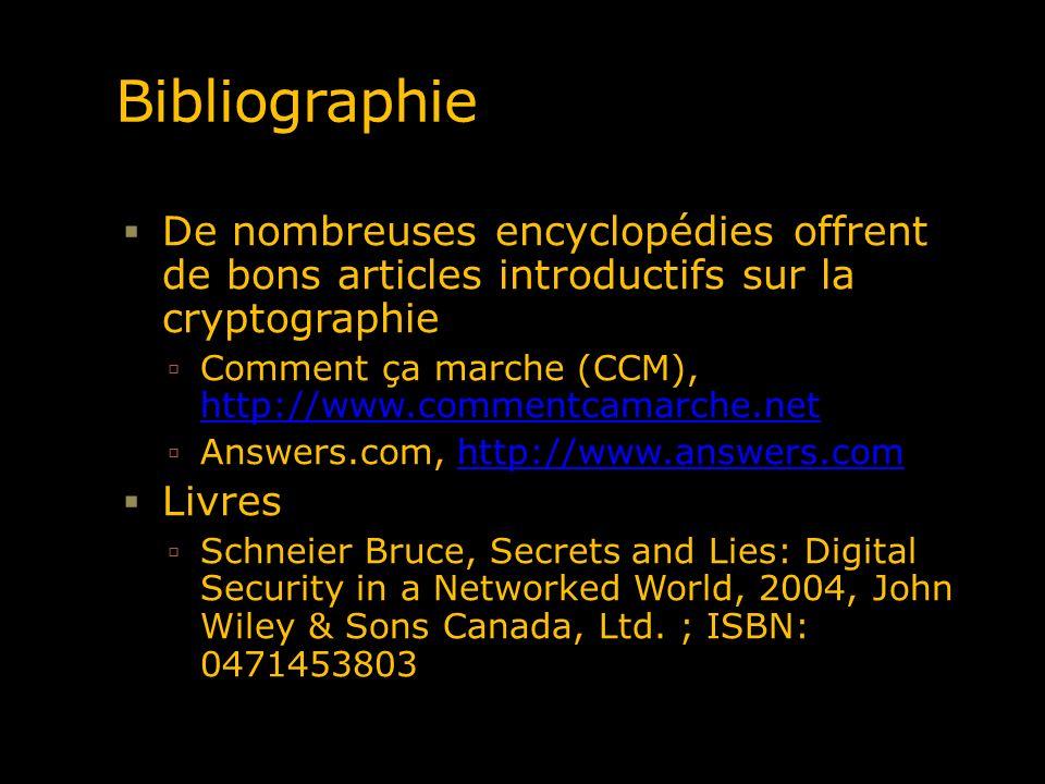 Bibliographie De nombreuses encyclopédies offrent de bons articles introductifs sur la cryptographie.